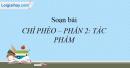 Soạn bài Chí Phèo - Nam cao (Tiếp- phần Tác phẩm) (ngắn gọn)