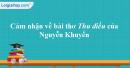 Cảm nhận về bài thơ Thu điếu (Câu cá mùa thu) của Nguyễn Khuyến.