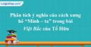 """Phân tích ý nghĩa của cách xưng hô """"Mình – Ta"""" trong bài Việt Bắc - Tố Hữu"""