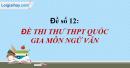 Đề số 12 - Đề thi thử THPT Quốc gia môn Ngữ văn