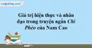 Giá trị hiện thực và nhân đạo trong truyện ngắn Chí Phèo của Nam Caọ
