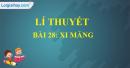 Lí thuyết bài 28: Xi măng