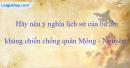 Hãy nêu ý nghĩa lịch sử của ba lần kháng chiến chống quân Mông - Nguyên.