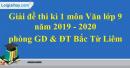 Đề thi kì 1 môn Văn lớp 9 năm 2019 - 2020 quận Bắc Từ Liêm