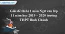 Đề thi kì 1 môn Ngữ văn lớp 11 năm 2019 - 2020 trường THPT Bình Chánh
