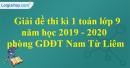 Đề thi kì 1 môn toán lớp 9 năm 2019 - 2020 phòng GDĐT Nam Từ Liêm