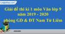 Đề thi kì 1 môn Văn lớp 9 năm 2019 - 2020 quận Nam Từ Liêm
