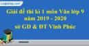 Đề thi kì 1 môn Văn lớp 9 năm 2019 - 2020 sở GD & ĐT Vĩnh Phúc