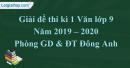 Đề thi kì 1 môn Văn lớp 9 năm 2019 - 2020 huyện Đông Anh