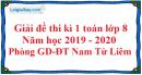 Đề thi kì 1 môn toán lớp 8 năm 2019 - 2020 phòng GDĐT Nam Từ Liêm