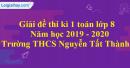 Đề thi kì 1 môn toán lớp 8 năm 2019 - 2020 trường THCS Nguyễn Tất Thành
