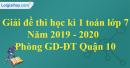 Đề thi học kì 1 môn toán lớp 7 năm 2019 - 2020 phòng GDĐT Quận 10