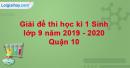 Đề thi học kì 1 môn Sinh lớp 9 năm 2019 - 2020 Quận 10