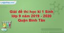 Đề thi học kì 1 Sinh lớp 9 năm 2019 - 2020 Quận Bình Tân