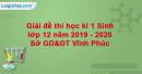 Đề thi học kì 1 môn Sinh lớp 12 năm 2019 - 2020 Sở GD&ĐT Vĩnh Phúc