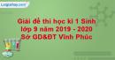 Đề thi học kì 1 môn Sinh lớp 9 năm 2019 - 2020 Sở GD&ĐT Vĩnh Phúc