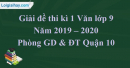 Đề thi kì 1 môn Văn lớp 9 năm 2019 - 2020 quận 10