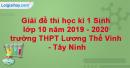 Giải đề thi học kì 1 Sinh lớp 10 năm 2019 - 2020 trường THPT Lương Thế Vinh - Tây Ninh