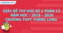 Đề thi kì 1 môn toán lớp 12 năm 2019 - 2020 Trường THPT Thăng Long