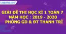 Đề thi học kì 1 môn toán lớp 7 năm 2019 - 2020 phòng GDĐT Thanh Trì