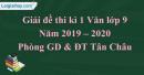 Đề thi kì 1 môn Văn lớp 9 năm 2019 - 2020 huyện Tân Châu
