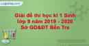 Đề thi học kì 1 Sinh lớp 9 năm 2019 - 2020 Sở giáo dục đào tạo Bến Tre