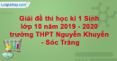 Đề thi học kì 1 Sinh lớp 10 năm 2019 - 2020 trường THPT Nguyễn Khuyến - Sóc Trăng