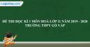 Đề thi học kì 1 môn hoá lớp 11 năm 2019 - 2020 trường THPT Gò Vấp