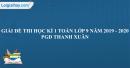 Giải đề thi học kì 1 toán lớp 9 năm 2019 - 2020 PGD Thanh Xuân