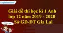 Đề thi kì 1 môn tiếng Anh lớp 12 năm 2019 - 2020 Sở GD-ĐT Gia Lai