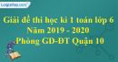 Đề thi học kì 1 môn toán lớp 6 năm 2019 - 2020 phòng GDĐT Quận 10
