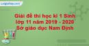 Đề thi học kì 1 Sinh lớp 11 năm 2019 - 2020 Sở giáo dục Nam Định