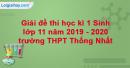 Giải đề thi học kì 1 Sinh lớp 10 năm 2019 - 2020 trường THPT Thống Nhất