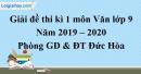 Đề thi kì 1 môn Văn lớp 9 năm 2019 - 2020 Đức Hòa