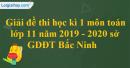 Đề thi học kì 1 môn toán lớp 11 năm 2019 - 2020 sở GDĐT Bắc Ninh
