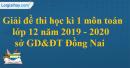Đề thi học kì 1 môn toán lớp 12 năm 2019 - 2020 sở GD&ĐT Đồng Nai