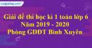 Đề thi học kì 1 môn toán lớp 6 năm 2019 - 2020 phòng GDĐT Bình Xuyên