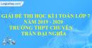 Đề thi học kì 1 môn toán lớp 7 năm 2019 - 2020 trường THPT Trần Đại Nghĩa
