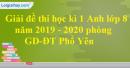 Đề thi kì 1 môn tiếng Anh lớp 8 năm 2019 - 2020 phòng GD-ĐT Phổ Yên