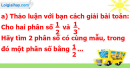 A. Hoạt động cơ bản - Bài 67 : Quy đồng mẫu số các phân số