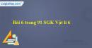 Bài 6 trang 91 SGK Vật lí 6