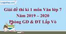 Đề thi kì 1 môn Văn lớp 9 năm 2019 - 2020 Lấp Vò
