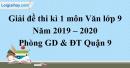 Đề thi kì 1 môn Văn lớp 9 năm 2019 - 2020 quận 9