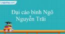 Phân tích bài Đại cáo bình Ngô của Nguyễn Trãi