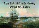Lập dàn ý phân tích bài thơ Lưu biệt khi xuất dương của Phan Bội Châu
