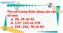 A. Hoạt động thực hành - Bài 108 : Ôn tập về tìm số trung bình cộng