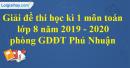 Đề thi học kì 1 môn toán lớp 8 năm 2019 - 2020 phòng GDĐT Phú Nhuận