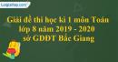 Đề thi học kì 1 môn toán lớp 8 năm 2019 - 2020 sở GDĐT Bắc Giang