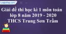 Đề thi học kì 1 môn toán lớp 8 năm 2019 - 2020 Trường THCS Trung Sơn Trầm