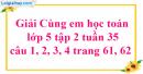 Giải câu 1, 2, 3, 4 trang 61, 62